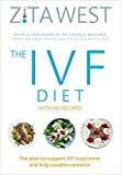 img - for The IVF Diet: With 60 Recipes book / textbook / text book