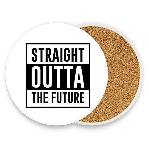 (Ptrfedss Straight Outta Future Coaster for Drinks,Wallpaper Ceramic Round Cork Table Cup Mat Coaster Pack Of 1)