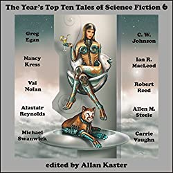 The Year's Top Ten Tales of Science Fiction 6