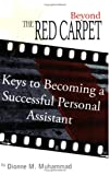 Beyond the Red Carpet, Dionne M. Muhammad, 1418466727