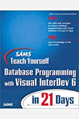 Sams Teach Yourself Database Programming with Visual InterDev 6 in 21 Days (Teach Yourself -- Days) Paperback