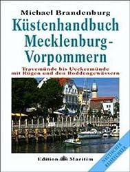 Küstenhandbuch Mecklenburg-Vorpommern: Travemünde bis Ueckermünde mit Rügen und den Boddengewässern