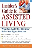 Insider's Guide to Assisted Living: What You Really Need to Know Before You Sign a Contract