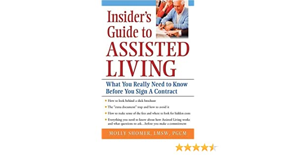 Insider's Guide to Assisted Living: What You Really Need to Know ...
