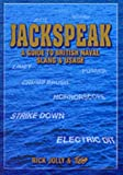 Jackspeak: A Guide to British Naval Slang & Usage