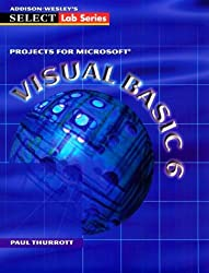 Projects for Microsoft Visual Basic (SELECT lab series)