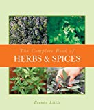 The Complete Book of Herbs and Spices, Brenda Little, 1933317515
