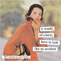 anne taintor 2007 engagement calendar