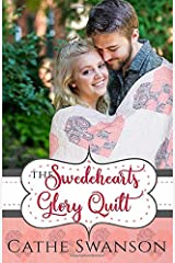 The Swedehearts Glory Quilt (The Glory Quilts) Paperback