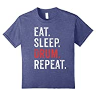 Eat Sleep Drum Repeat T-Shirt Funny Drummer Music Gift Tee