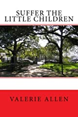 Suffer the Little Children Kindle Edition