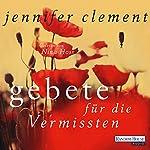 Gebete für die Vermissten | Jennifer Clement