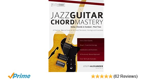 Jazz Guitar Chord Mastery Guitar Chords In Context Volume 2 Mr