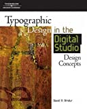 Typographic Design in the Digital Studio 1st Edition