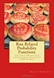 Run Related Probability Functions and Their Application to Industrial Statistics, Galit Shmueli, 1466362723