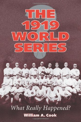 The 1919 World Series: What Really Happened? 1939 Cincinnati Reds