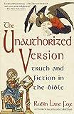 The Unauthorized Version, Robin L. Fox, 0679744061