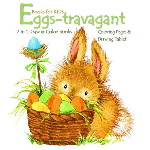 Eggs-travagant: Easter Books for Kids (Easter Activity Books for Kids) (Volume 2)