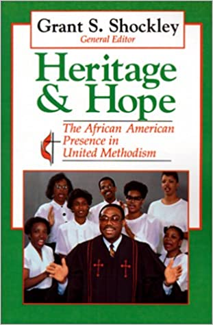 Read online Heritage and Hope: The African-American Presence in United Methodism PDF, azw (Kindle), ePub