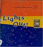 Lights Out: A Nighttime Diary