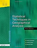 img - for Statistical Techniques in Geographical Analysis, Third Edition by Dennis Wheeler (2004-09-25) book / textbook / text book