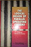 The Logical Design of Parallel Operating Systems, Wolfgang Schröder-Preikschat, 0131257099