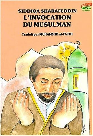 Télécharger en ligne L'Invocation du musulman pdf