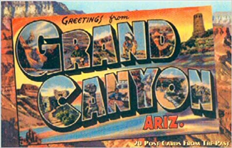 Greetings from the grand canyon ariz 20 postcards from the past greetings from the grand canyon ariz 20 postcards from the past vintage postcard parks company 9780879059606 amazon books m4hsunfo