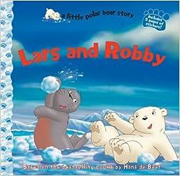 Book Lars and Robby (a little polar bear story)