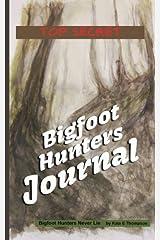 Bigfoot Hunters Journal Diary