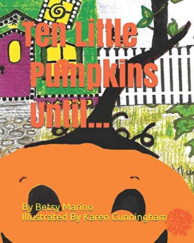 Ten Little Pumpkins Until