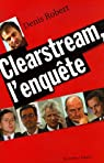 Clearstream, l'enquête par Robert