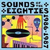 Sounds of the Eighties: 1986-1987 (The Rolling Stone Collection)