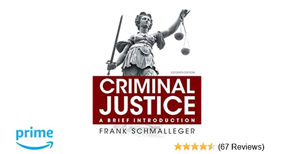 Criminal justice a brief introduction student value edition 11th criminal justice a brief introduction student value edition 11th edition frank schmalleger 9780133814453 amazon books fandeluxe Choice Image