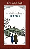 The Provincial Lady in America, E. M. Delafield, Anita Miller, Margaret Freeman, 0897335392
