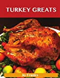 Turkey Greats, Jo Franks, 1486143180