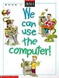img - for We Can Use the Computer: Book E (We Can Use Computers) book / textbook / text book