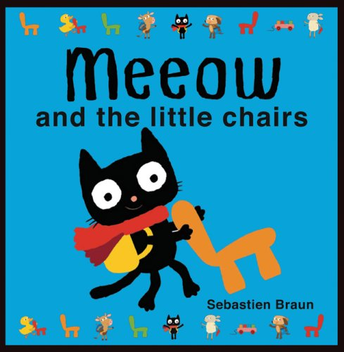 Meeow and the Little Chairs Text fb2 book