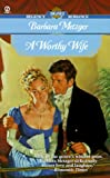 Worthy Wife, Barbara Metzger, 0451199618