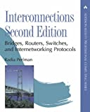 img - for By Radia Perlman - Interconnections: Bridges, Routers, Switches, and Internetworking Protocols: 2nd (second) Edition book / textbook / text book