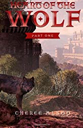 Heart of the Wolf: Part One