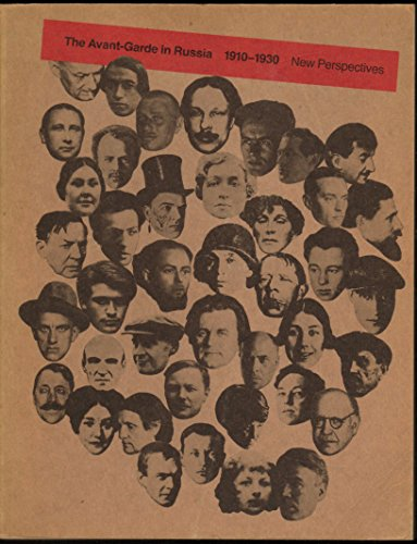 The Avant-garde in Russia 1910-1930 : new perspectives : Los Angeles County Museum of Art [and] Hirshhorn Museum and Sculpture Garden Smithsonian Institution Washington D.C