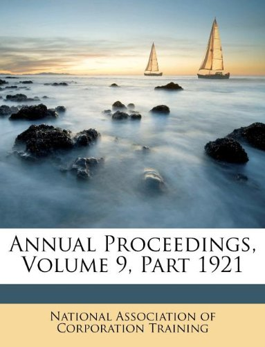 Annual Proceedings, Volume 9, Part 1921 ebook