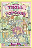 There's a Troll in My Popcorn, Carol Ellis, 0671871625