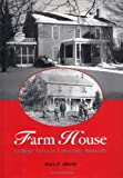 The Farm House, Mary E. Atherly, 0813821118