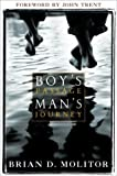 Boy's Passage, Man's Journey, Brian D. Molitor, 193209606X