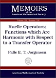 Ruelle Operators, Palle E. T. Jorgensen, 0821826883