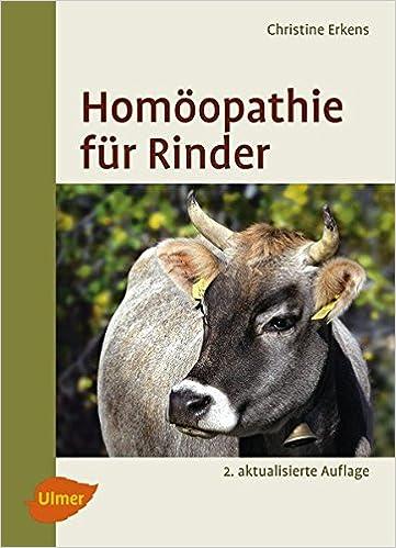 Lieblings Homöopathie für Rinder: Amazon.de: Christine Erkens: Bücher @RT_56