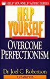 img - for Help Yourself Overcome Perfectionism (The Help Yourself Audio Series) book / textbook / text book