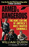 img - for Armed and Dangerous: The Hunt for One of America's Most Wanted Criminals book / textbook / text book